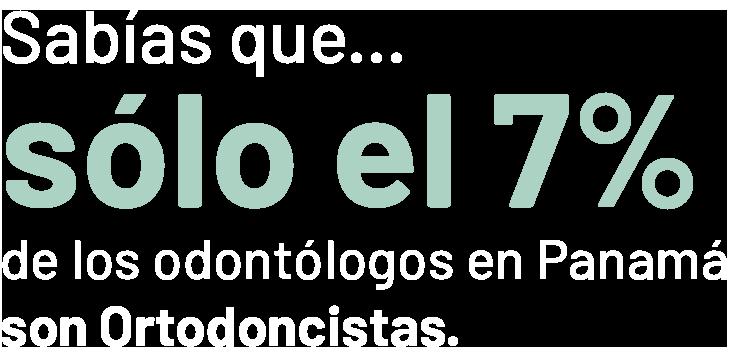 Ortodoncistas en Panama
